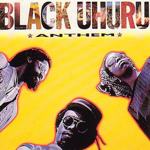 Black Uhuru - Anthem (LP, Album)