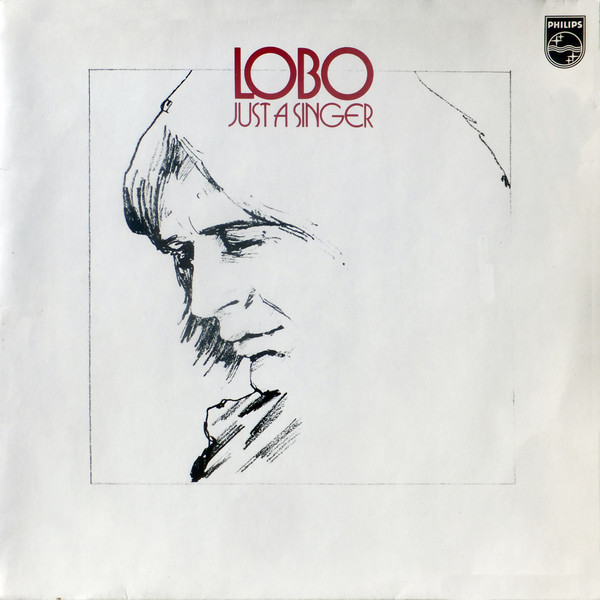 Lobo (3) - Just A Singer (LP, Album)