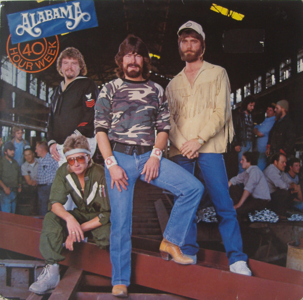 Alabama - 40 Hour Week (LP, Album)