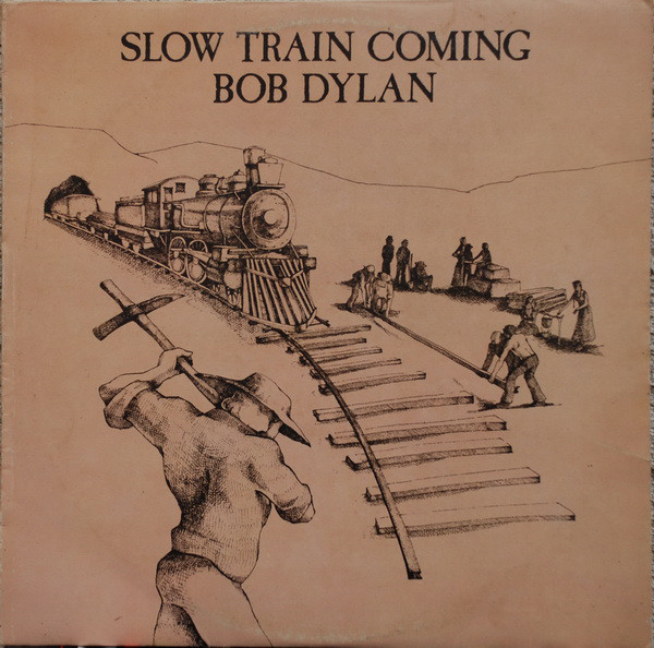 Bob Dylan - Slow Train Coming (LP, Album)