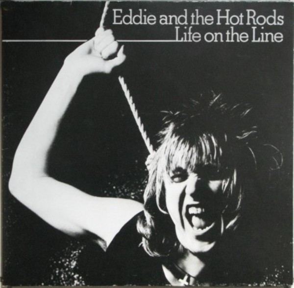 Eddie And The Hot Rods - Life On The Line (LP, Album)