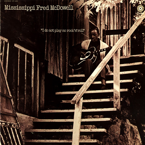 Mississippi Fred McDowell* - I Do Not Play No Rock 'N' Roll (LP, Album, Mono, RE, Jac)