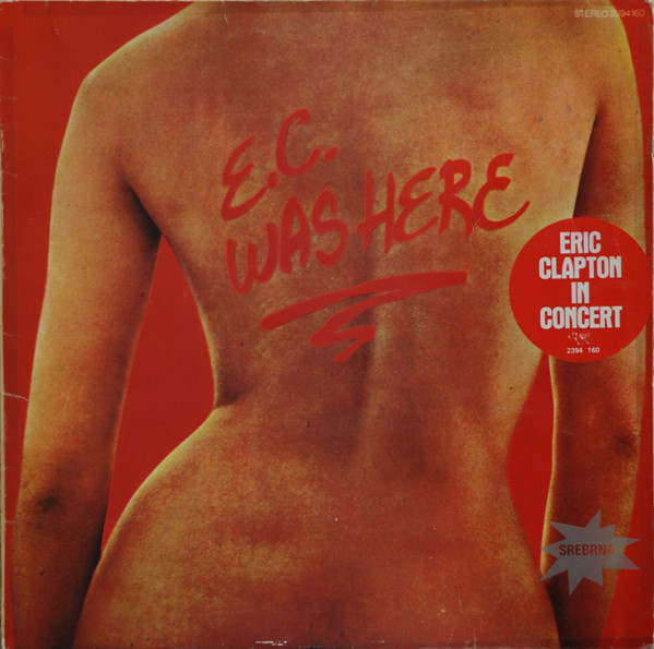 Eric Clapton - E.C. Was Here (LP, Album, RP)