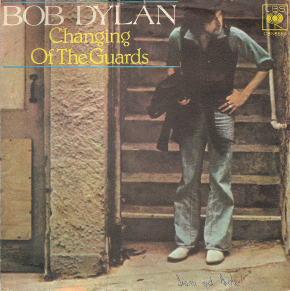 Bob Dylan - Changing Of The Guards (7