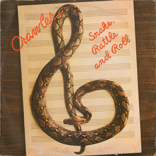Crawler - Snake, Rattle And Roll (LP, Album)