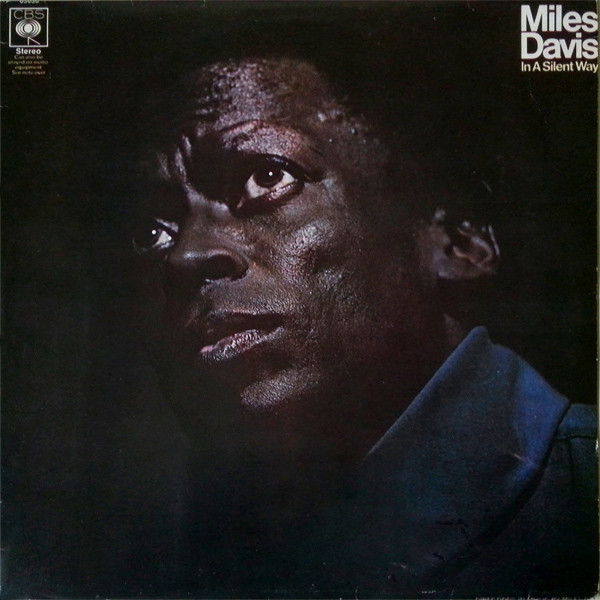 Miles Davis - In A Silent Way (LP, Album, RE)
