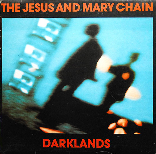 The Jesus And Mary Chain - Darklands (LP, Album)