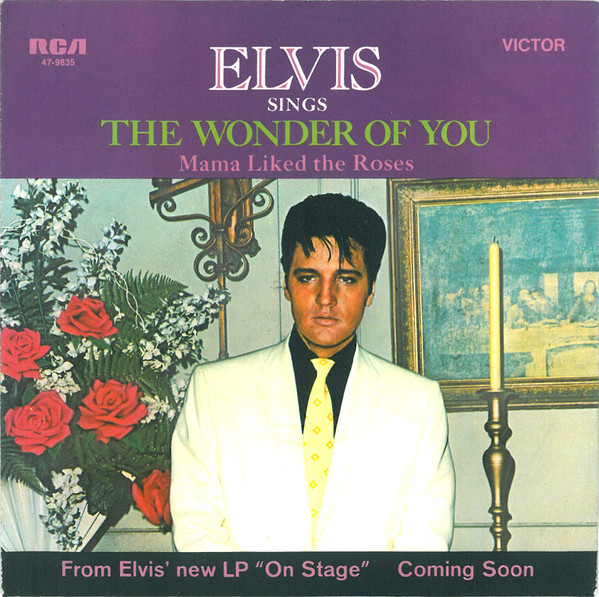 Elvis* - The Wonder Of You (7