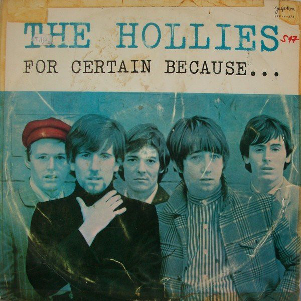 The Hollies - For Certain Because... (LP, Album)