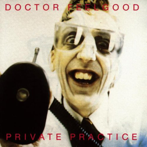 Dr. Feelgood - Private Practice (LP, Album)