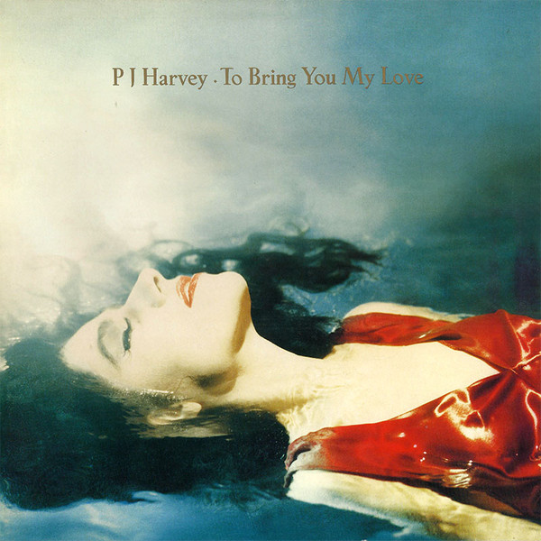 PJ Harvey - To Bring You My Love (LP, Album, RE)