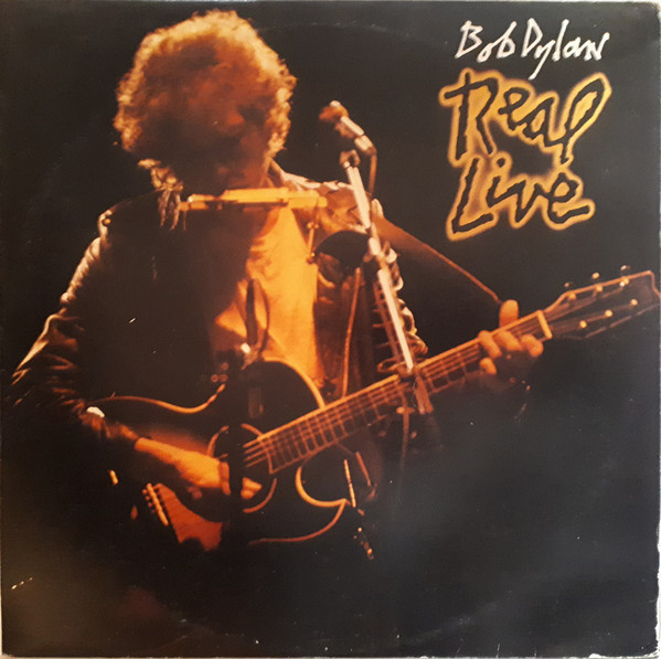 Bob Dylan - Real Live (LP, Album)