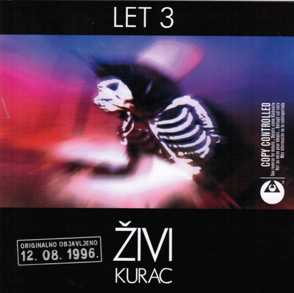 Let 3 - Živi Kurac (2xCD, Album, Copy Prot., RE)
