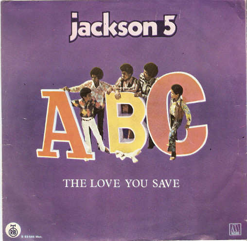 Jackson 5* - A B C / The Love You Save (7
