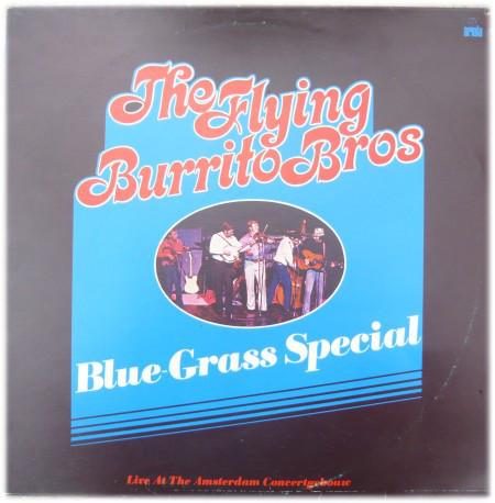 The Flying Burrito Bros - Blue Grass Special (LP, Album)