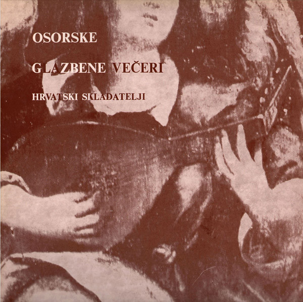 Various - Osorske Glazbene Večeri = Musical Evenings In Osor (LP, Comp)