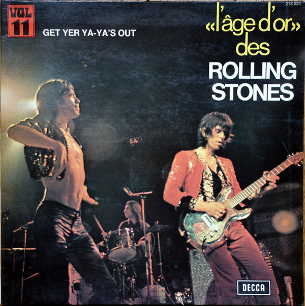 The Rolling Stones - «L'âge D'or» Des Rolling Stones - Vol.11 - Get Yer Ya-Ya's Out (LP, Album, RE)