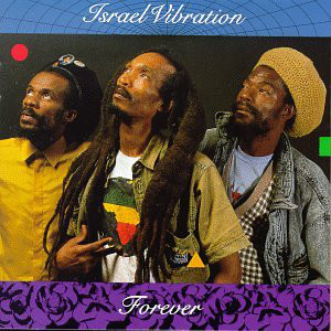 Israel Vibration - Forever (LP, Album)