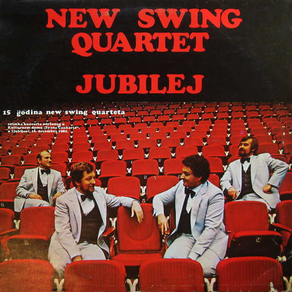 New Swing Quartet - Jubilej - 15 Godina Swing Quarteta (LP, Album)