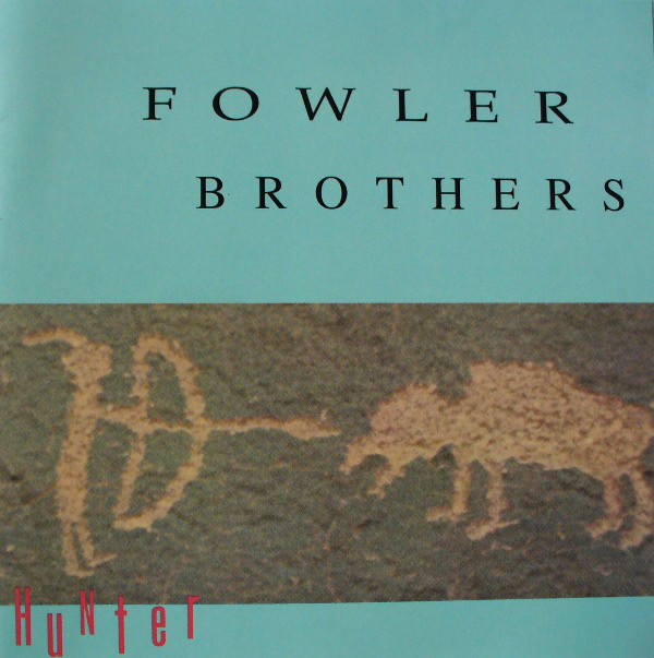 Fowler Brothers - Hunter (CD, Album)