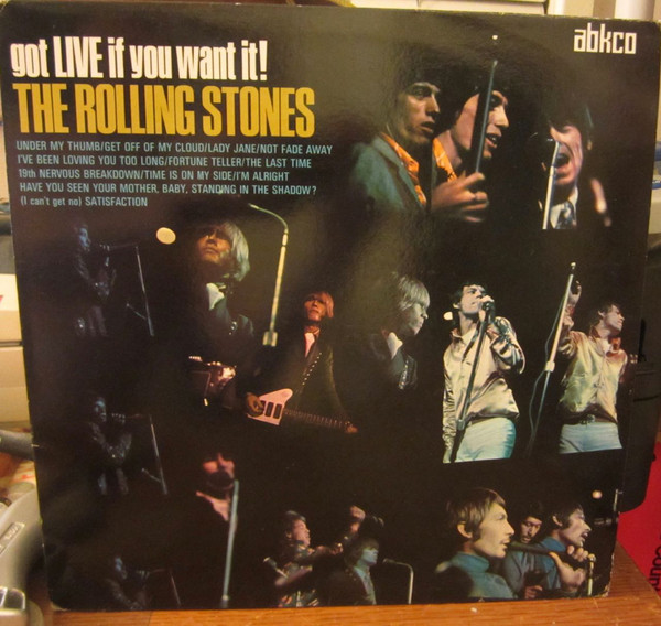 The Rolling Stones - Got Live If You Want It! (LP, Album, RM)