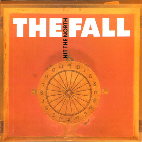 The Fall - Hit The North (7