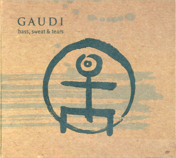 Gaudi - Bass, Sweat & Tears (CD, Album)