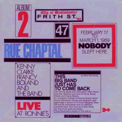Kenny Clarke Francy Boland And The Band* - Live At Ronnie's ; Album 2 ; Rue Chaptal (LP, Album, Gat)