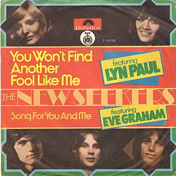 The New Seekers Featuring Lyn Paul Featuring Eve Graham - You Won't Find Another Fool Like Me (7