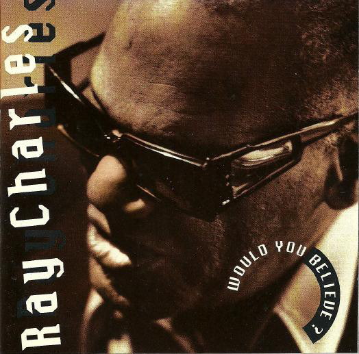 Ray Charles - Would You Believe ? (CD, Album)