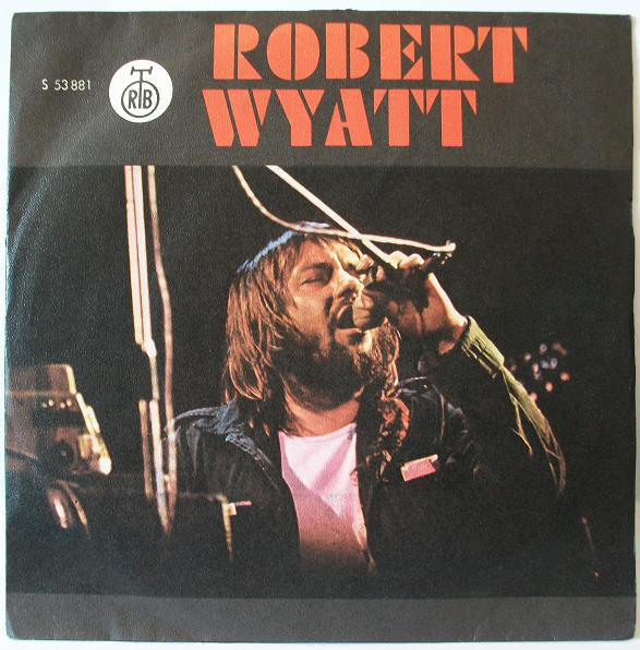 Robert Wyatt - I'm A Believer (7