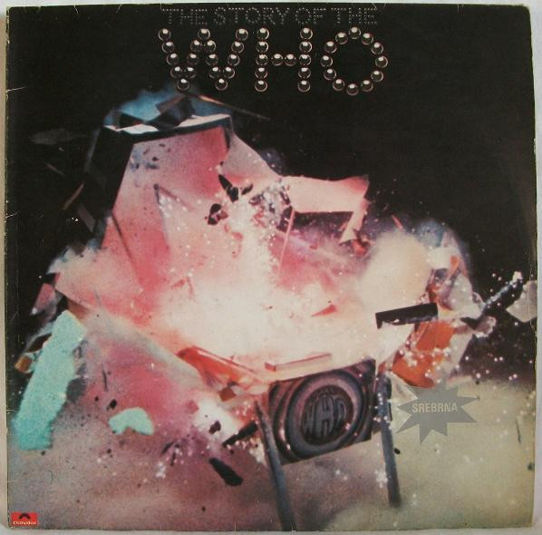 The Who - The Story Of The Who (2xLP, Comp, RP)