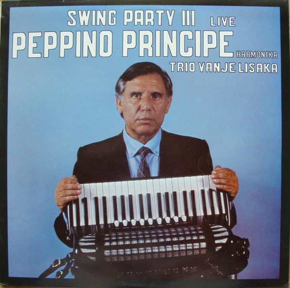 Peppino Principe & Trio Vanje Lisaka - Swing Party III - Live (LP, Album)