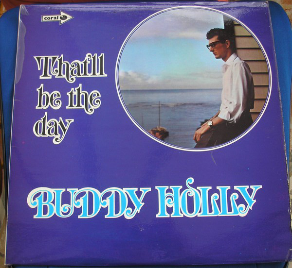 Buddy Holly - That'll Be The Day (LP, Album, Mono, RE, Bro)
