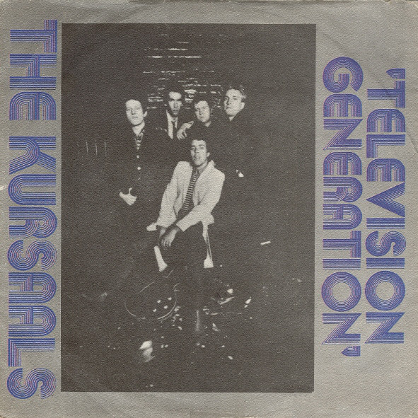 The Kursaals* - Television Generation (7