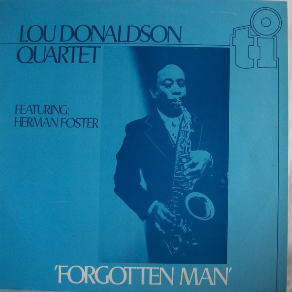 Lou Donaldson Quartet - Forgotten Man (LP, Album)