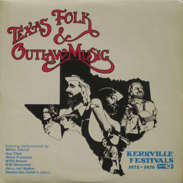 Various - Texas Folk & Outlaw Music (Kerrville Festivals 1972-1976) (2xLP, Comp)