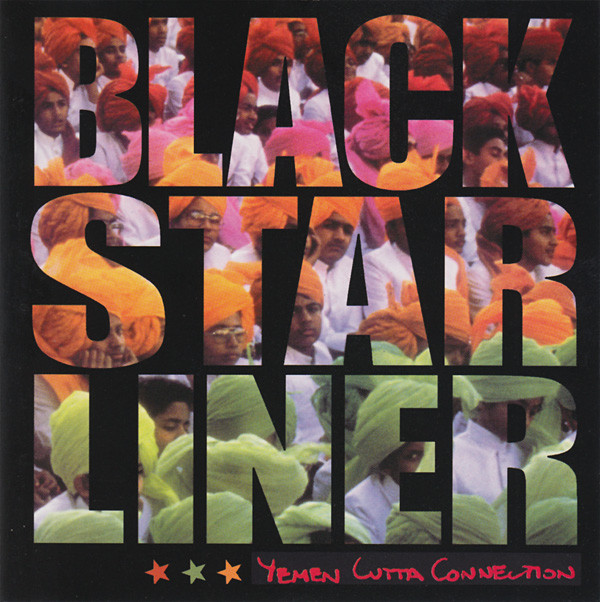 Black Star Liner - Yemen Cutta Connection (CD, Album, RE)