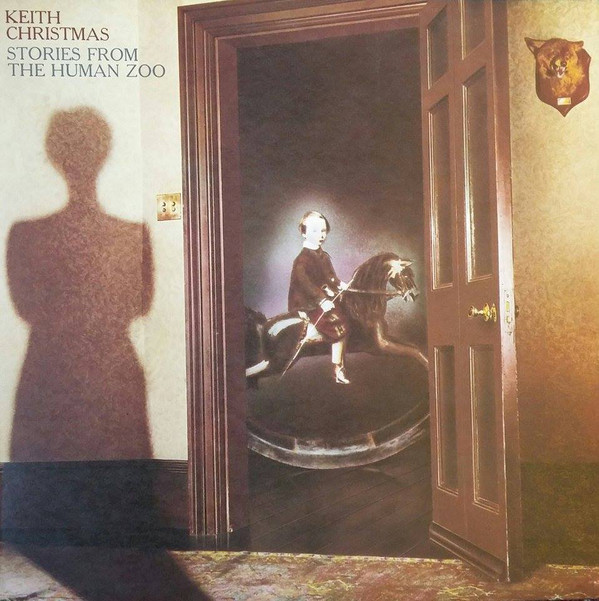 Keith Christmas - Stories From The Human Zoo (LP, Album)