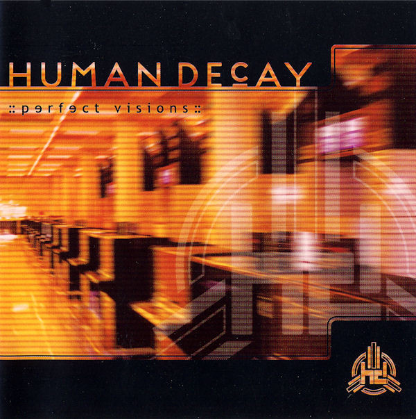 Human Decay - Perfect Visions (CD, Album)