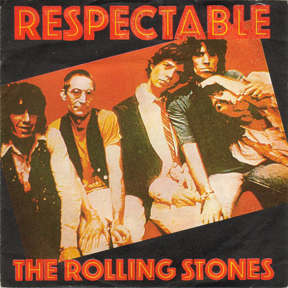 The Rolling Stones - Respectable (7