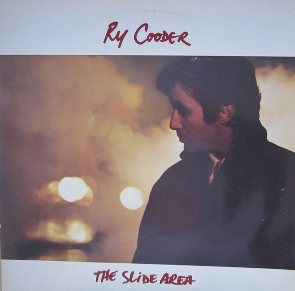 Ry Cooder - The Slide Area (LP, Album)