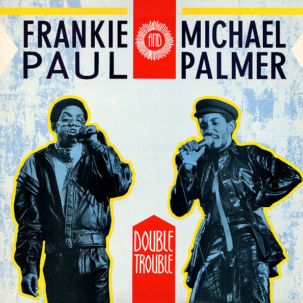 Frankie Paul And Michael Palmer - Double Trouble (LP)