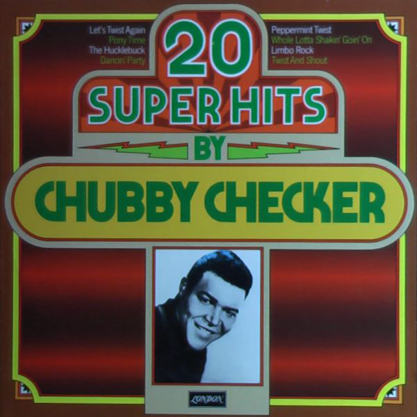 Chubby Checker - 20 Super Hits By Chubby Checker (LP, Comp)