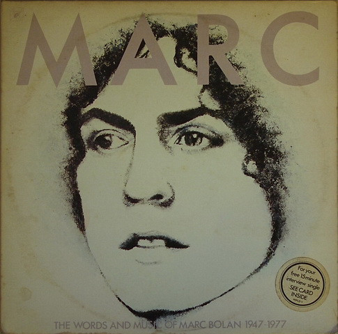 Marc Bolan - The Words And Music Of Marc Bolan 1947 - 1977 (2xLP, Comp)