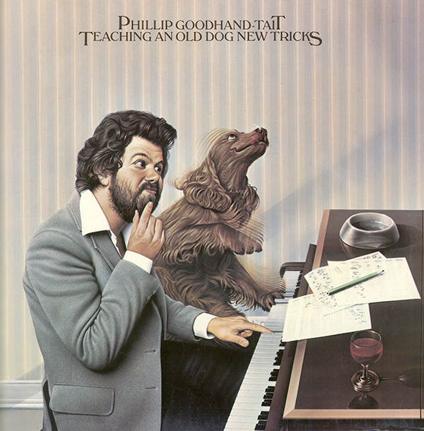 Phillip Goodhand-Tait - Teaching An Old Dog New Tricks (LP, Album)