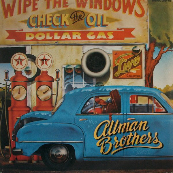 The Allman Brothers Band - Wipe The Windows, Check The Oil, Dollar Gas (2xLP, Album)