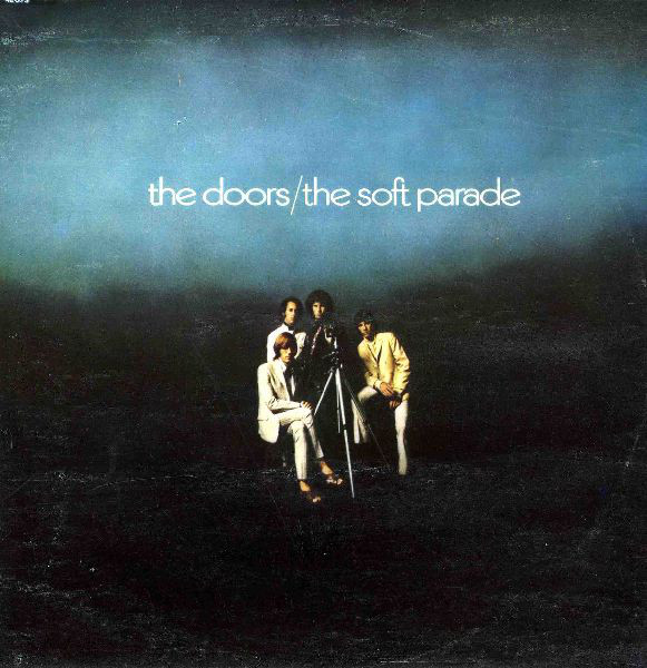 The Doors - The Soft Parade (LP, Album, RE)