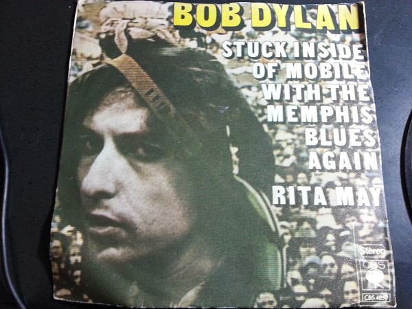 Bob Dylan - Stuck Inside Of Mobile With The Memphis Blues Again / Rita May (7