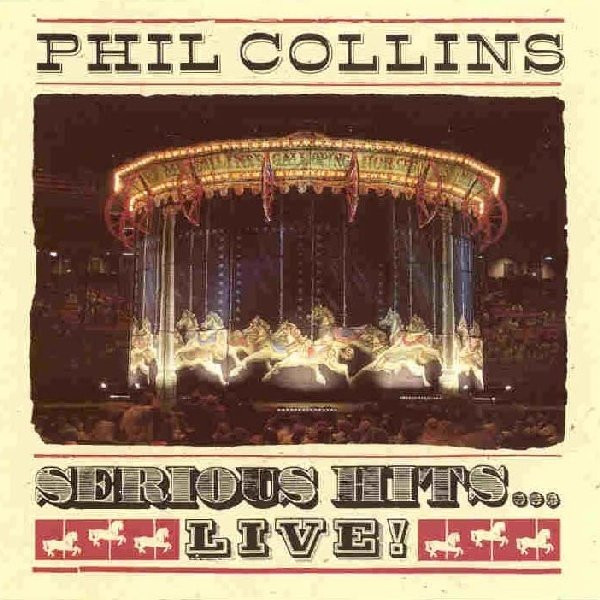 Phil Collins - Serious Hits...Live! (2xLP, Album)